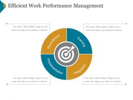 Efficient Work Performance Management Ppt Design
