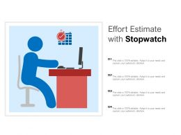 Effort Estimate With Stopwatch