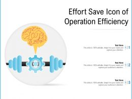 Effort Save Icon Of Operation Efficiency