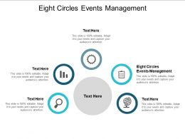 Eight Circles Events Management Ppt Powerpoint Presentation Model Layouts Cpb