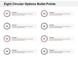 Eight Circular Options Bullet Points