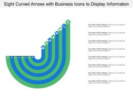 Eight Curved Arrows With Business Icons To Display Information