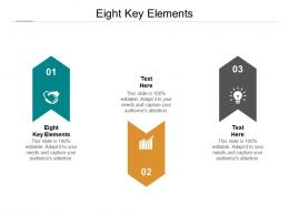 Eight Key Elements Ppt Powerpoint Presentation Infographic Template Objects Cpb