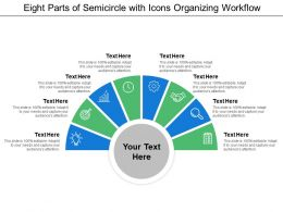 Eight Parts Of Semicircle With Icons Organizing Workflow