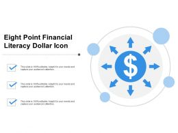 Eight Point Financial Literacy Dollar Icon