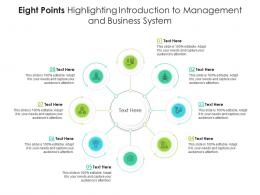 Eight Points Highlighting Introduction To Management And Business System Infographic Template