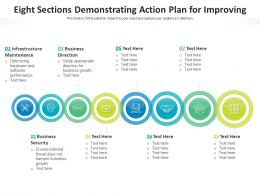Eight Sections Demonstrating Action Plan For Improving