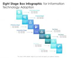 Eight Stage Box Infographic For Information Technology Adoption