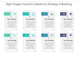 Eight Stages Visual For Salesforce Strategy In Banking Infographic Template