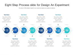 Eight Step Process Slide For Design An Experiment Infographic Template