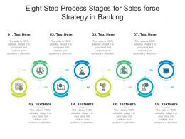 Eight Step Process Stages For Sales Force Strategy In Banking Infographic Template