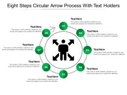 Eight Steps Circular Arrow Process With Text Holders