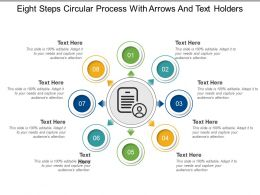 Eight Steps Circular Process With Arrows And Text Holders