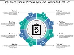 Eight Steps Circular Process With Text Holders And Test Icon