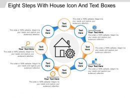 Eight Steps With House Icon And Text Boxes