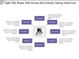Eight Text Boxes With Arrows And Industry Saving Hand Icon