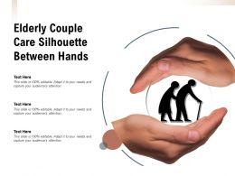 Elderly Couple Care Silhouette Between Hands