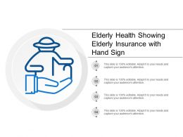 Elderly Health Showing Elderly Insurance With Hand Sign