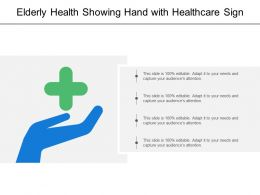 Elderly Health Showing Hand With Healthcare Sign
