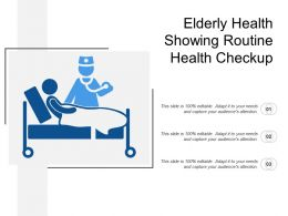 Elderly Health Showing Routine Health Checkup