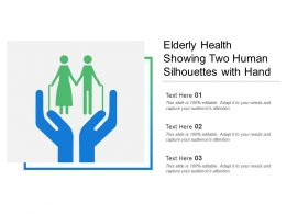 Elderly Health Showing Two Human Silhouettes With Hand