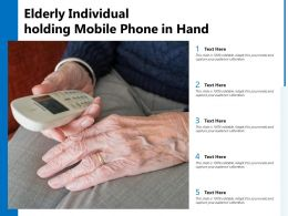 Elderly Individual Holding Mobile Phone In Hand