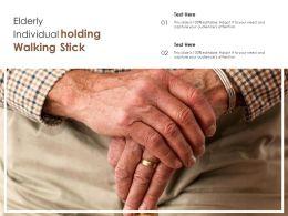 Elderly Individual Holding Walking Stick