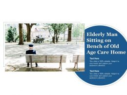 Elderly Man Sitting On Bench Of Old Age Care Home