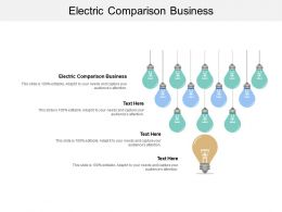 Electric Comparison Business Ppt Powerpoint Presentation Information Cpb