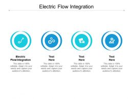 Electric Flow Integration Ppt Powerpoint Presentation File Show Cpb