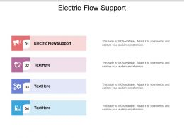 Electric Flow Support Ppt Powerpoint Presentation Layouts Portfolio Cpb