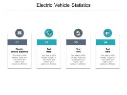 Electric Vehicle Statistics Ppt Powerpoint Presentation Summary Graphics Template Cpb
