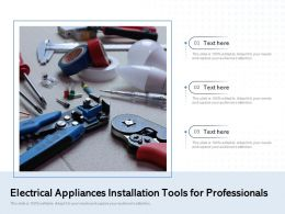Electrical Appliances Installation Tools For Professionals