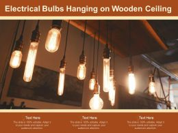 Electrical Bulbs Hanging On Wooden Ceiling