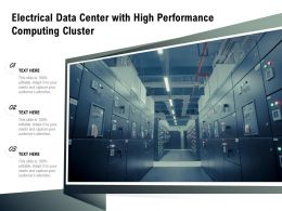 Electrical Data Center With High Performance Computing Cluster