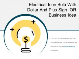 Electrical Icon Bulb With Dollar And Plus Sign Or Business Idea