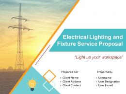 Electrical Lighting And Fixture Service Proposal Powerpoint Presentation Slides