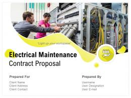 Electrical Maintenance Contract Proposal Powerpoint Presentation Slides