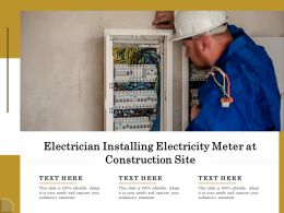 Electrician Installing Electricity Meter At Construction Site