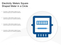Electricity Meters Square Shaped Meter In A Circle