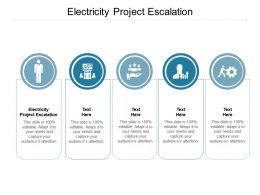 Electricity Project Escalation Ppt Powerpoint Presentation Ideas Example Cpb
