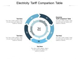 Electricity Tariff Comparison Table Ppt Powerpoint Presentation File Diagrams Cpb