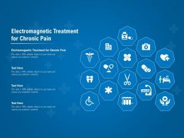 Electromagnetic Treatment For Chronic Pain Ppt Powerpoint Presentation Inspiration Infographic Template