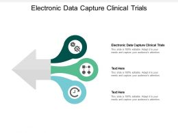 Electronic Data Capture Clinical Trials Ppt Powerpoint Presentation Inspiration Icon Cpb
