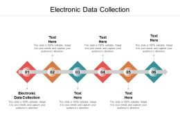 Electronic Data Collection Ppt Powerpoint Presentation Summary Infographics Cpb