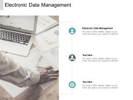 Electronic Data Management Ppt Powerpoint Presentation Slides Cpb