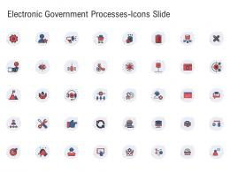Electronic Government Processes icons Slide Ppt Formats