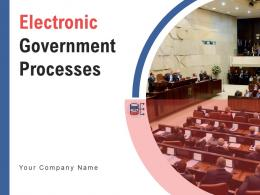 Electronic Government Processes Powerpoint Presentation Slides