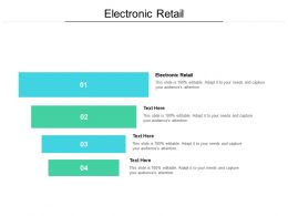 Electronic Retail Ppt Powerpoint Presentation Infographics Gallery Cpb