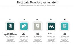 Electronic Signature Automation Ppt Powerpoint Presentation Icon Professional Cpb